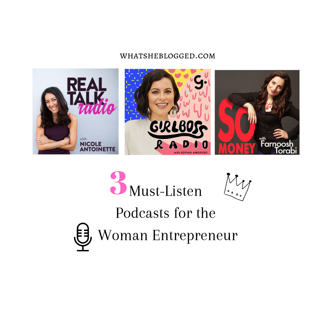 3 Must-Listen Podcasts for the Woman Entrepreneur